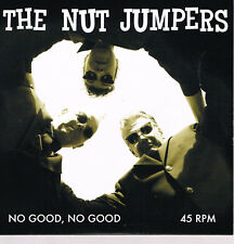 THE NUT JUMPERS - NO GOOD, NO GOOD / SET ME FREE (May 2018 Rockabilly)