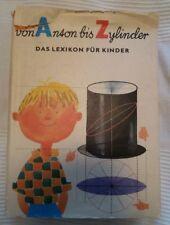 Von Anton bis Zylinder (1987) - Das Lexikon für Kinder - DDR Jugendbuch