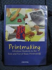 Printmaking: Introduce Students To The Ease And Fun Of Basic Printmaking DVD