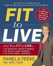 Fit to Live:The 5-Point Plan to be Lean Strong & Fearless for Life~HC w/DJACKET