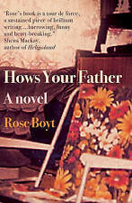 Hows Your Father, New, Rose Boyt Book