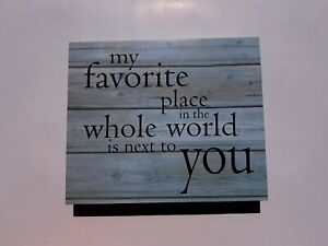 Farmhouse Picture wall decor. My favorite place is next to you- WA101218 Blue