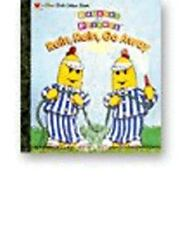 Rain, Rain, Go Away! (Bananas in Pajamas) by Golden Books