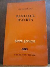 """Gil Jouanard: Banlieue d'Aerea/ Pierre-Jean Oswald """"Action Poétique"""""""