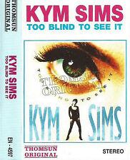 KYM SYMS TOO BLIND TO SEE IT IMPORT UAE CASSETTE ALBUM THOMSUN ORIGINAL Hi NRG
