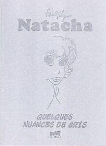 Nathacha Quelques Nuances de Gris