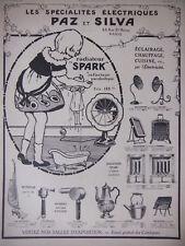 PUBLICITÉ PRESSE 1921 LES SPÉCIALISTE ÉLECTRIQUES PAZ et SILVA RADIATEUR SPARK