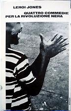 Leroi Jones, Quattro commedie per la rivoluzione nera, Ed. Einaudi, 1971
