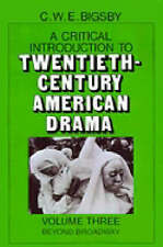 A Critical Introduction to Twentieth-Century American Drama-ExLibrary