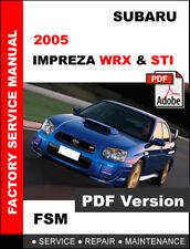 2005 SUBARU IMPREZA WRX & WRX STI WORKSHOP OEM SERVICE REPAIR FACTORY FSM MANUAL