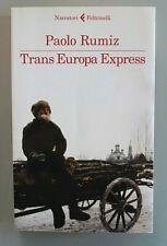 Paolo Rumiz = Trans Europa Express =Feltrinelli Narratori