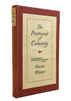 Owen Wister THE PENTECOST OF CALAMITY  1st Edition Thus