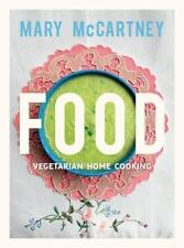 Food: Vegetarian Home Cooking by McCartney, Mary, Good Book