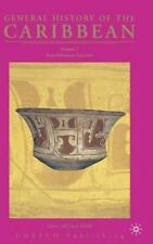 General History of the Caribbean Vol. 1 : Autochthonous Societies by Manual...