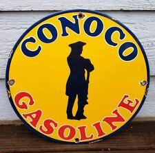 VINTAGE CONOCO GASOLINE SIGN PORCELAIN GAS PUMP PLATE STATION MINUTE MAN OIL