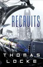 Recruits: Recruits 1 by Thomas Locke (2017, Paperback)