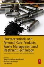 Pharmaceuticals and Personal Care Products: Waste Management and Treatment ...