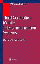 Third Generation Mobile Telecommunication Systems : UMTS and IMT-2000 (2012,...