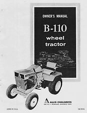 Allis Chalmers B110 B-110 Wheel Tractor Operators OWNERS MANUAL # TM-7019A
