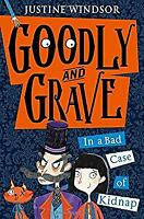 Goodly and Grave in A Bad Case of Kidnap (Goodly and Grave, Book 1)-ExLibrary