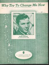 Why Try to Change Me Now 1952 Frank Sinatra Sheet Music