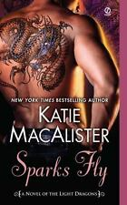 Light Dragons: Sparks Fly : A Novel of the Light Dragons 3 by Katie MacAlister …