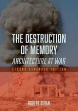 The Destruction Of Memory: Architettura At War di Bevan, Robert Libro Tascabile
