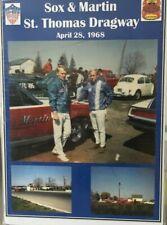 "Sox & Martin St.Thomas Dragway 13""X19"" Poster."