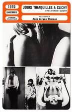 FICHE CINEMA : JOURS TRANQUILLES A CLICHY - Valjean,Rodda 1970 Quiet Days in C.
