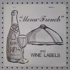 "Sealed! 1972 ""MENU FRENCH"" & Wine Labels OENOPHILE professor JACQUES CHICOINEAU"