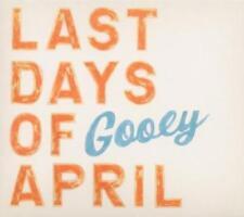 Last Days of April - Gooey - CD