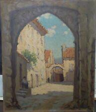 Gaston PROST (1881-1967) Huile sur isorel Porte du ghetto Vaison-la-Romaine