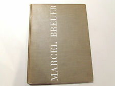 Marcel Breuer: Sun And Shadow - 1955 - 1st Edition, Vintage Hardcover Book