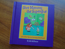 Give Mommy the Super Glue McPherson Tips Surviving Parenthood Hallmark Gift Book