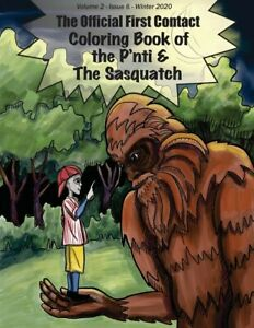 The Coloring Book Of The P'nti & The Sasquatch: Volume 2 - Number 6 - Winte...