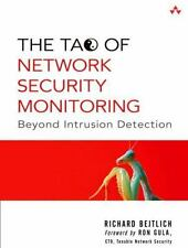 The Tao of Network Security Monitoring: Beyond Intrusion Detection, Bejtlich, Ri