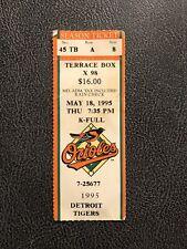 Baltimore Orioles vs Detroit Tigers Ticket Stub May 18 1995 Cal Ripken Streak