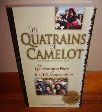 THE QUATRAINS OF CAMELOT-Epic Narrative Poem of JFK Assassination-Truels-SIGNED!