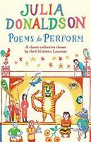 Poems to Perform: A Classic Collection chosen by the Children's Laureate by Dona