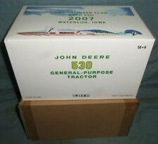 ERTL JOHN DEERE 530 TWO CYLINDER EXPO TRACTOR 1/16 SCALE NIB 2007 & SHIP BOX