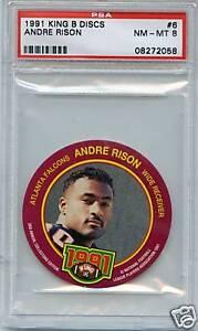 1991 KING B DISC #6 ANDRE RISON PSA 8 NM-MT