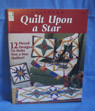 Quilt Upon A Star ~ 12 Designs ~ House Of White Birches Booklet 141104