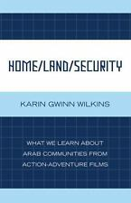 Home/Land/Security : What We Learn about Arab Communities from...