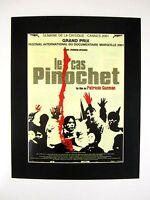 Dokumentarfilm Druck hinter Passepartouts Le Cas Pionochet 2001 50x40 cm 415