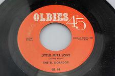 El Dorados: Little Miss Love / Seven Little Girls Sitting...  [Unplayed Copy]
