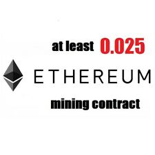 at least 0.025 Ethereum (ETH) 3 hours Cryptocurrency mining contract