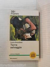 TERRA SELVAGGIA Louis Bromfield Mondadori I libri del pavone 408 1964 romanzo di