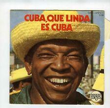 45 RPM SP LOS CUBANOS DE LA HABANA CUBA QUE LINDA ES CUBA