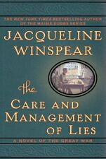 The Care and Management of Lies: A Novel of the Great War by Jacqueline Winspear
