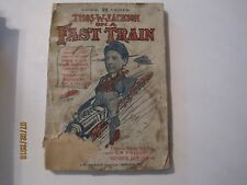 Thos W Jackson on a Fast Train (From NY to Frisco) 1905 jk142